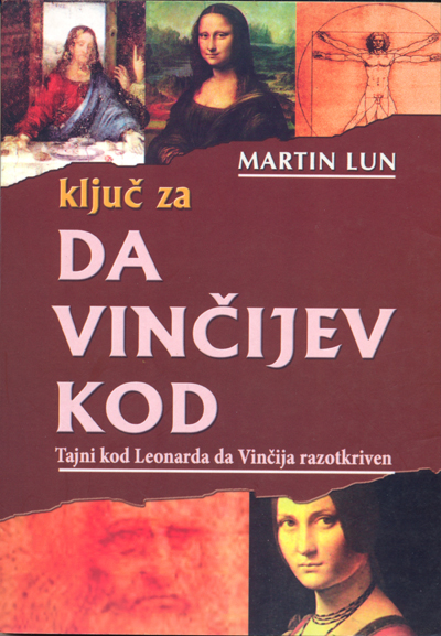 Ključ za Da VInčijev kod - Martin Lun