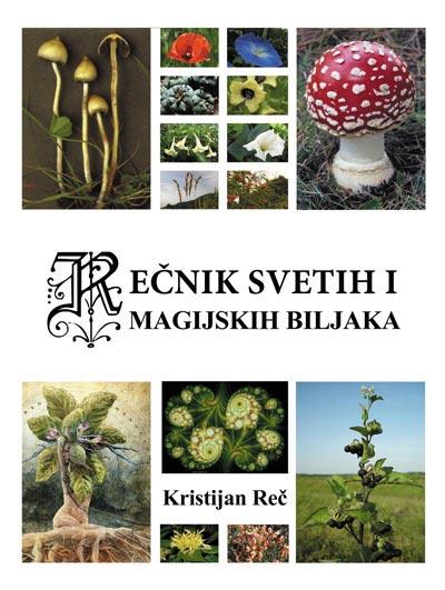 Rečnik svetih i magijskih biljaka - Kristijan Reč