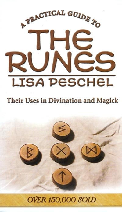 Practical Guides to the Runes - Lisa Peschel