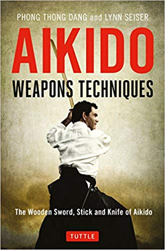 Aikido Weapons Techniques - Phong Thong Dang