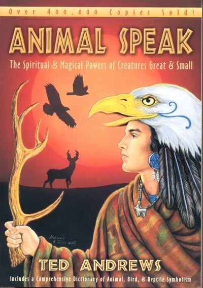 Animal Speak - Ted Andrews