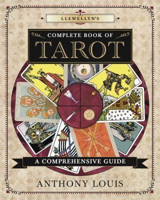 Complete Book of Tarot - Anthony Louis
