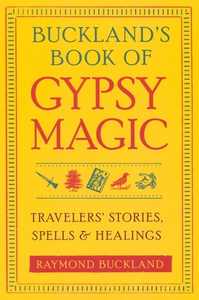 Book of Gypsy Magic - Raymond Buckland