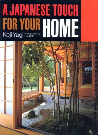 Japanese Touch for Your Home - Koji Yagi