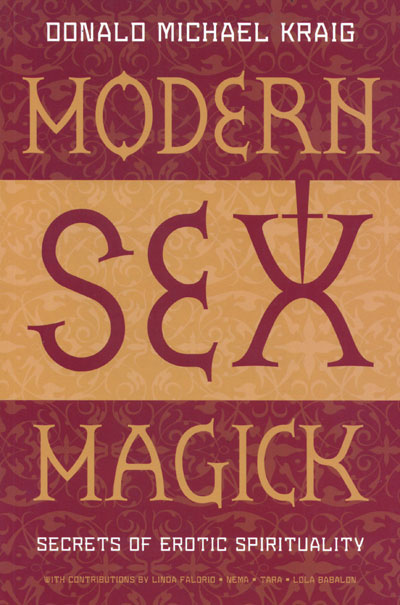 Modern Sex Magick - Donald Michael Kraig