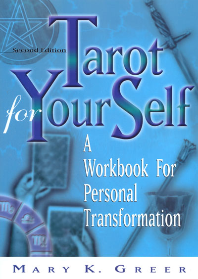Tarot for Yourself - Mary K. Greer