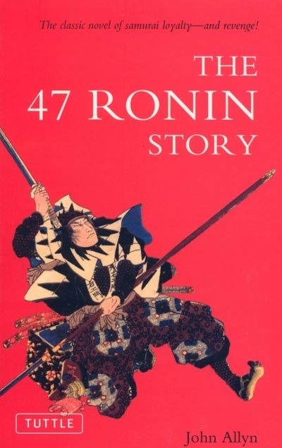 The 47 Ronin Story - John Allyn