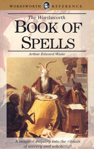 The Book of Spells - Arthur Edward Waite