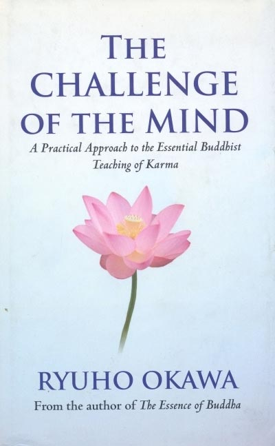 The Challenge Of The Mind - Ryuho Okawa