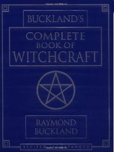 The Complete Book of Witchcraft - Raymond Buckland