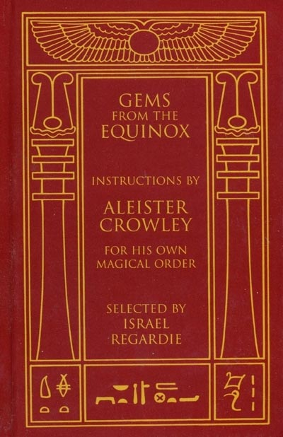 The Gems From Equinox - Aleister Crowley