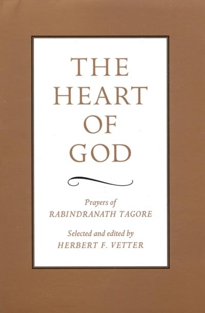The Heart of God - Rabindranat Tagore