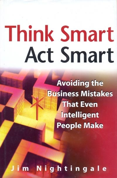 Think Smart, Act Smart - Jim Nightingale