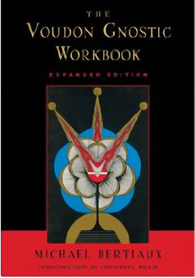 Voudun Gnostic Workbook - Michael Bertiaux
